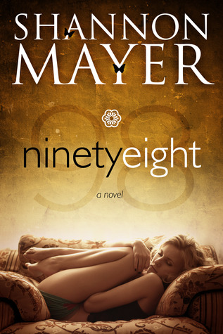 Ninety Eight - Shannon Mayer